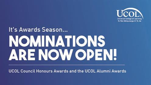 A promotional graphic calling for nominations for UCOL's Council Honours Awards and the UCOL Alumni Awards.